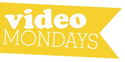 Video Mondays